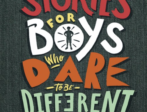 Stories for boys who dare to be different / Ben Brooks