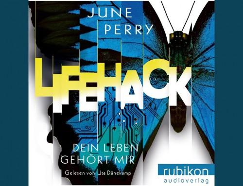LifeHack – dein Leben gehört mir / June Perry