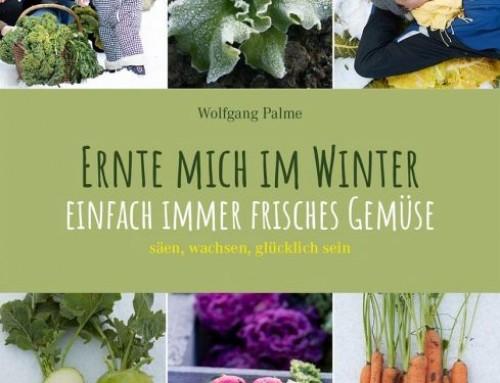 Ernte mich im Winter / Wolfgang Palme